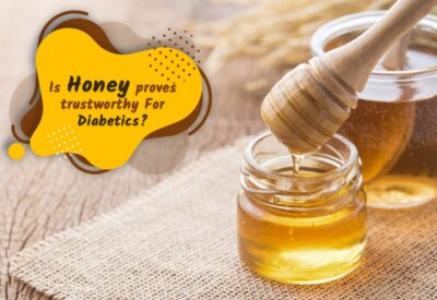 Is Honey proves Trustworthy For Diabetics